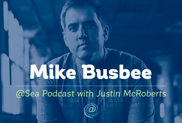 @ Sea Podcast #2: busbee