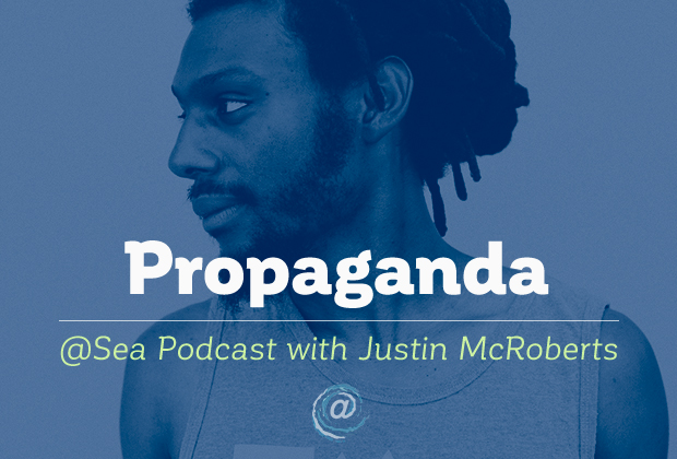 @ Sea Podcast #12: Propaganda