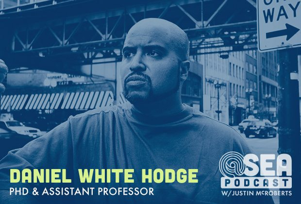@ Sea Podcast #16: Daniel White Hodge