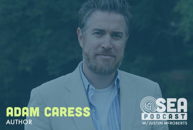 @ Sea Episode #19: Adam Caress
