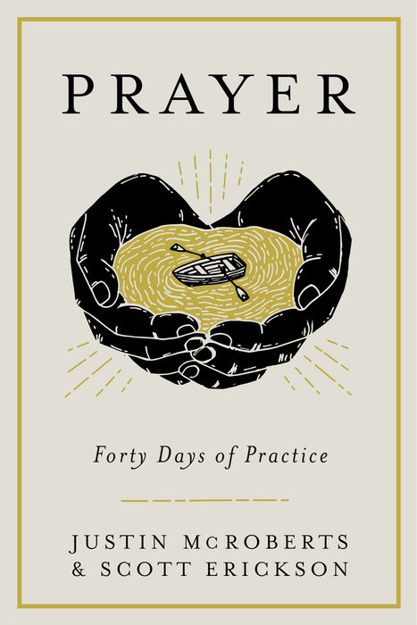 Prayer – Forty Days of Practice