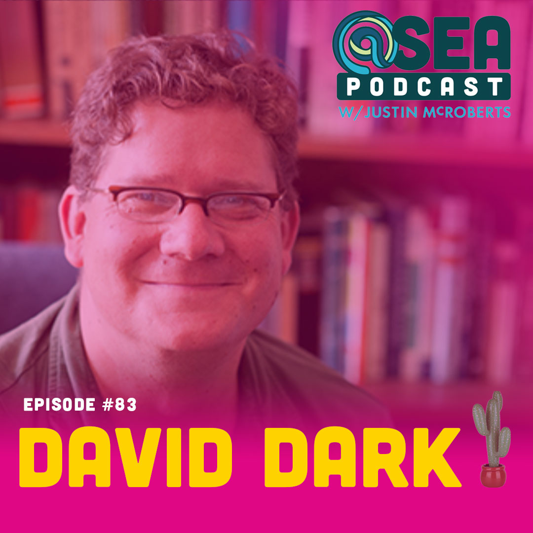 @Sea – Ep83 – David Dark #2