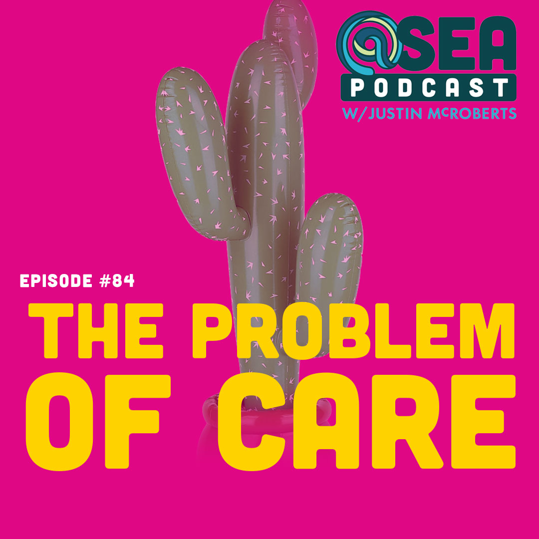 @Sea – Ep84 – The Problem of Care