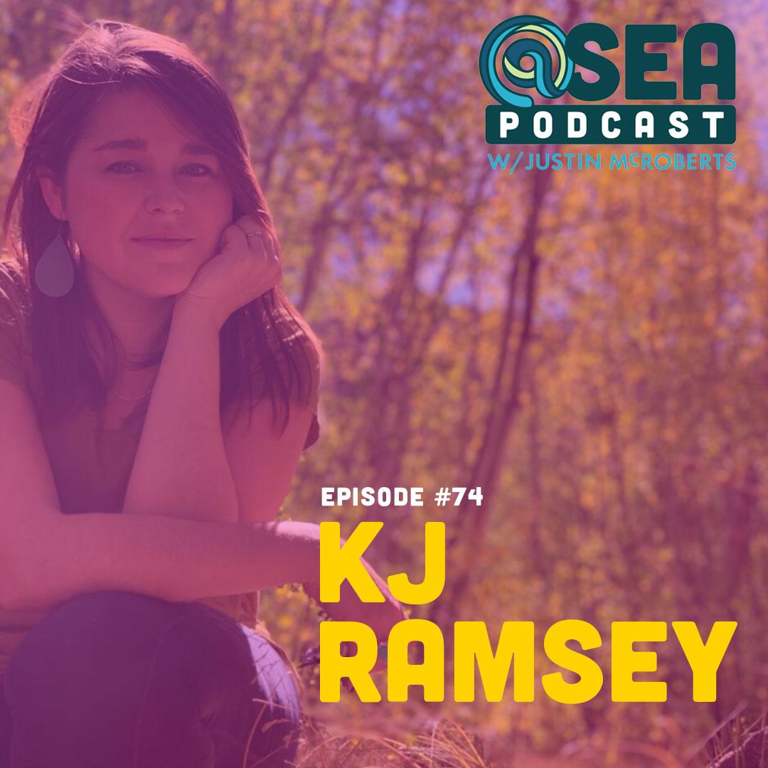 @Sea – Ep74 – KJ Ramsey